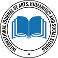 International Journal of Arts, Humanities and Social Studies